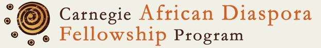 Carnegie African Diaspora Fellowship Program (CADFP)